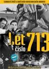 Filmag Zábava - Let číslo 713
