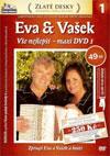 Eva & Vašek - Vše nejlepší - maxi DVD 1