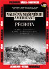 Válečná mašinerie Američanů - Pěchota