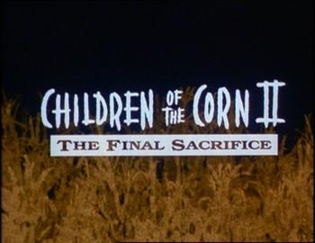 Kukuřičné děti II - Poslední oběť