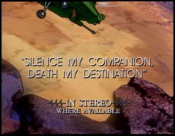 Ticho je můj společník, smrt můj osud