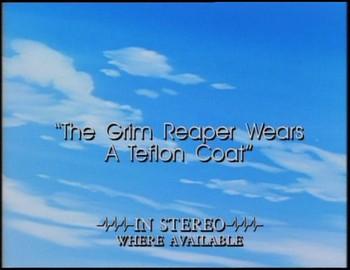 Grim Reaper má na sobě teflonový kabát