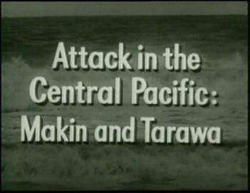 Ofenzíva v centrálním Tichomoří - Makin a Tarawa