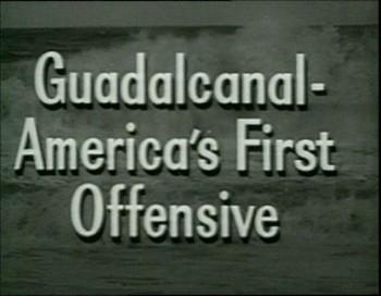 Guadalcanal - Amrická první ofenzíva