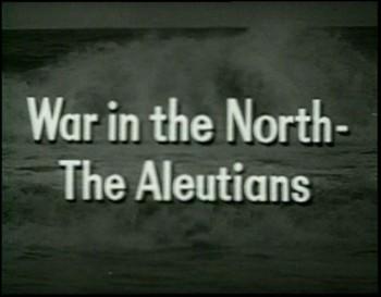 Válka na severu - Aleuty