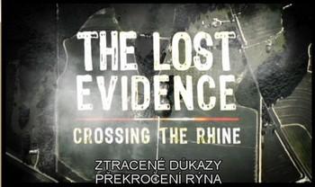 Ztracené důkazy - Překročení Rýna