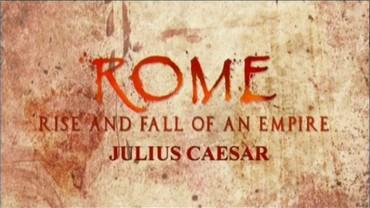 Řím - vzestup a pád impéria