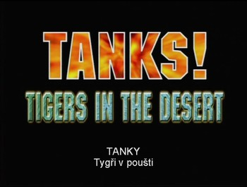 Tanky: Tygři v poušti