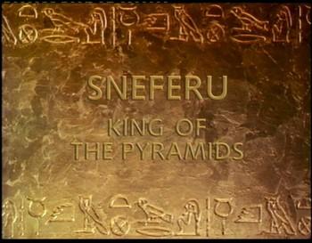 Snefru, král pyramid