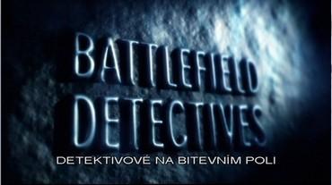 Detektivové na bitevním poli