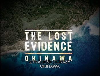 Ztracené důkazy: Okinawa