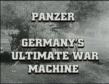 Panzer - Německý největší válečný stroj