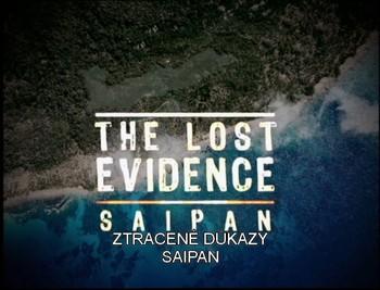 Ztracené důkazy - Saipan