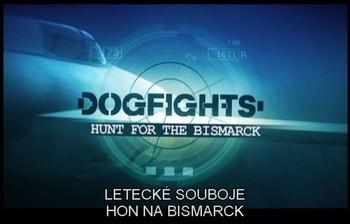 Letecké souboje - Hon na Bismarck