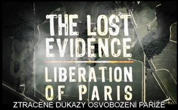 Ztracené důkazy - Osvobození Paříže