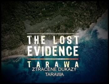 Ztracené důkazy: Tarawa