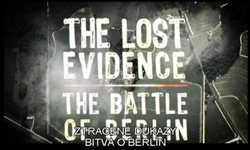 Ztracené důkaty - Bitva o Berlín