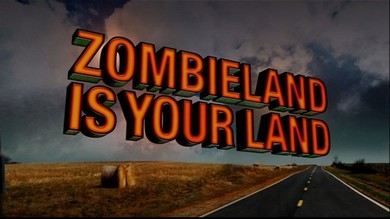 Zombieland is your land